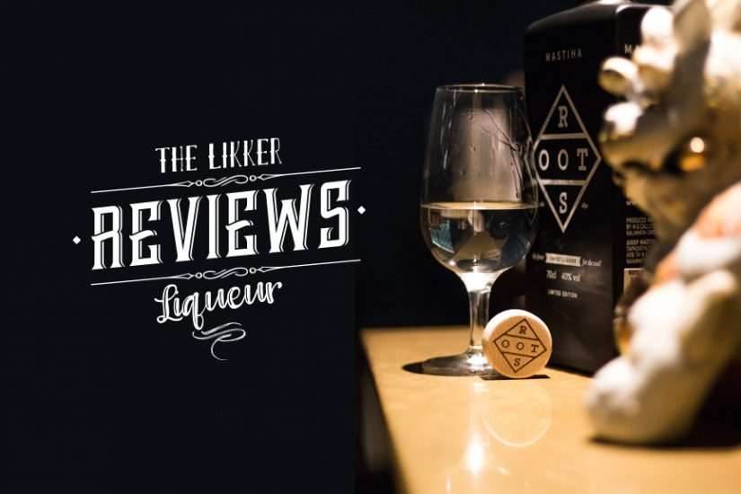 roots mastiha liqueur limited edition the likker review